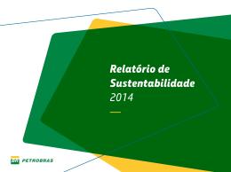 Relatório de Sustentabilidade 2014 —