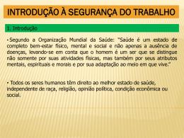 INTRODUÇÃO À SEGURANÇA DO TRABALHO