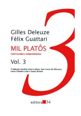 Gilles Deleuze – Mil Platôs, Vol. 3