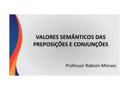 Preposições e Conjunções Prof Robson Moraes