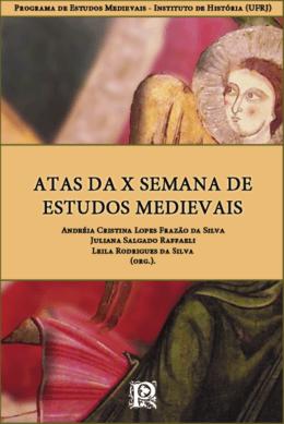 Atas da X Semana de Estudos Medievais
