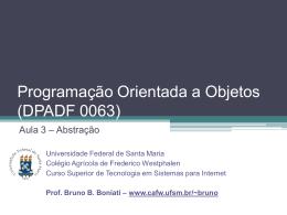 Abstração (Classes x Objetos) - Colégio Agrícola de Frederico