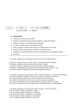 """1. Assinale a alternativa correta quanto a obra """"O Noviço"""" de Martins"""