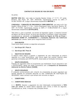 CONTRATO DE SEGURO DE VIDA EM GRUPO As partes: MAPFRE