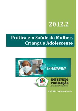 Prática em Saúde da Mulher, Criança e Adolescente
