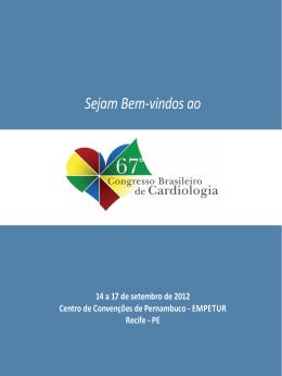 Sejam Bem-vindos ao - 70° Congresso Brasileiro de Cardiologia
