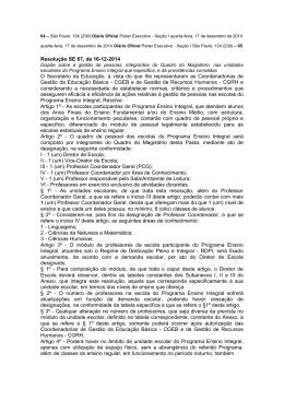 Resolução SE 67, de 16-12-2014 O Secretário da Educação