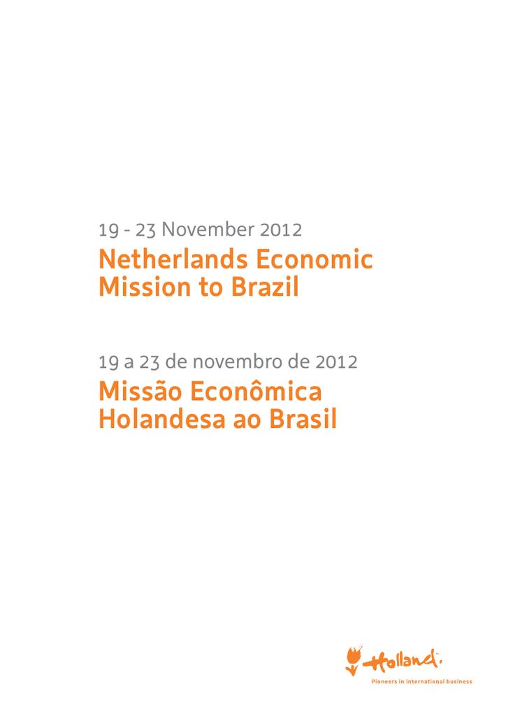 Netherlands economic mission to brazil misso econmica fandeluxe Gallery
