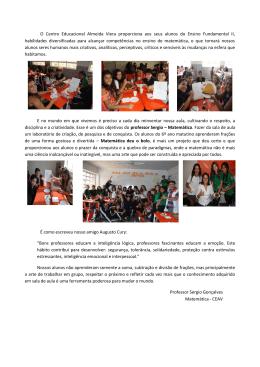 O Centro Educacional Almeida Viera proporciona aos seus alunos