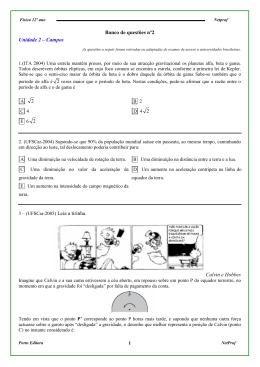 Banco de questões nº2 Unidade 2 – Campos Leia a tirinha. Calvin e