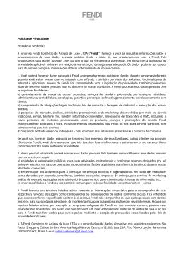 Política de Privacidade Prezado(a) Senhor(a), A empresa Fendi