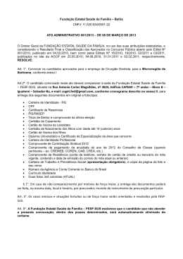 – FESF-SUS, situada na Rua Antonio Carlos Magalhães, nº 3824