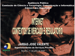 INTERNET - Contextos de Mercado e Regulatório.