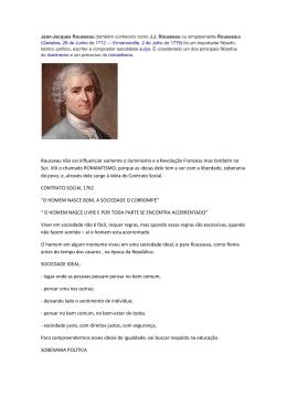 Rousseau não vai influenciar somente o iluminismo e a Revolução