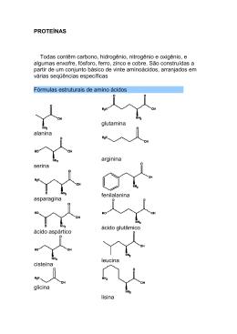PROTEÍNAS Todas contêm carbono, hidrogênio, nitrogênio e