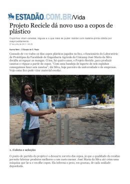 Projeto Recicle dá novo uso a copos de plástico
