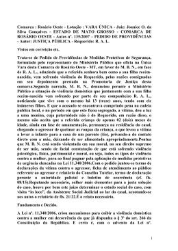 Comarca : Rosário Oeste - Lotação : VARA ÚNICA - Juiz