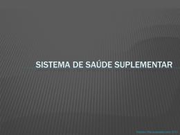 SISTEMA DE SAÚDE SUPLEMENTAR