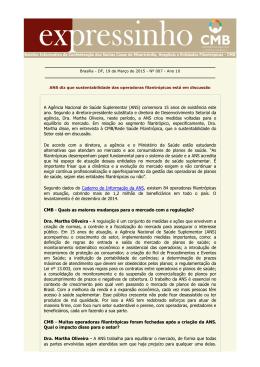 A Agência Nacional de Saúde Suplementar (ANS
