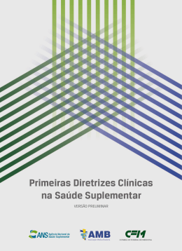 Primeiras Diretrizes Clínicas na Saúde Suplementar