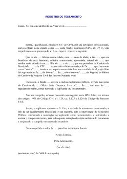 REGISTRO DE TESTAMENTO Exmo. Sr. Dr. Juiz de Direito