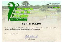 Certificamos que Jéssica Jaine Silva de Lima participou do 9º