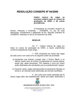 resolução consepe nº 64/2006 - institui reserva de vagas no