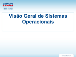 Visão Geral de Sistemas Operacionais