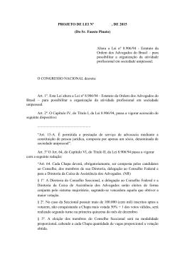 PROJETO DE LEI Nº , DE 2015 (Do Sr. Fausto Pinato) Altera a Lei