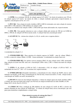 1) (UFPR) Ao se misturar 100 mL de solução aquosa 0,15 mol.L de