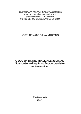 O DOGMA DA NEUTRALIDADE JUDICIAL