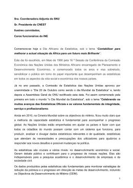 Sra. Coordenadora Adjunta do SNU Sr. Presidente do CNEST