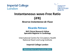 Instantaneous wave-Free Ratio Instantaneous wave Free Ratio (iFR)