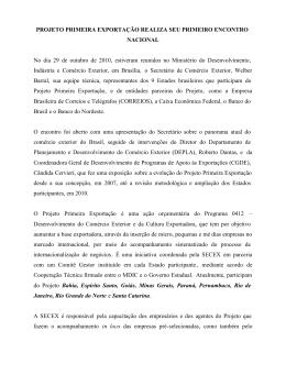 PROJETO PRIMEIRA EXPORTAÇÃO REALIZA SEU PRIMEIRO