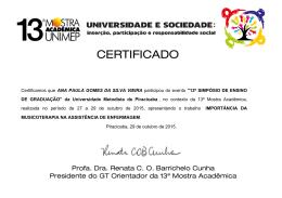 Certificamos que ANA PAULA GOMES DA SILVA VIEIRA participou