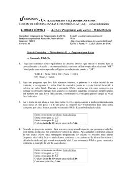 LABORATÓRIO I – AULA : Programas com Laços – While/Repeat