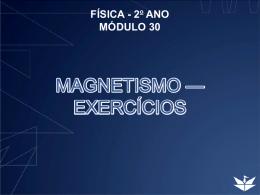 MAGNETISMO — EXERCÍCIOS
