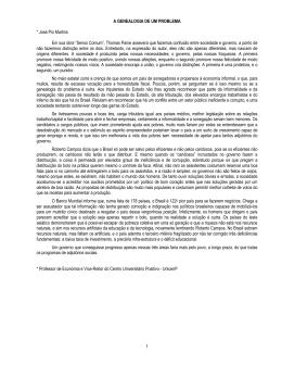 1 A GENEALOGIA DE UM PROBLEMA * José Pio Martins