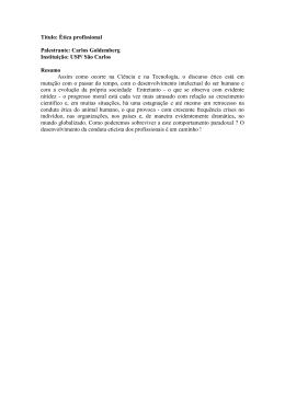 Título: Ética profissional Palestrante: Carlos Goldemberg