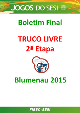 boletim final da 2ª etapa do truco livre de blumenau