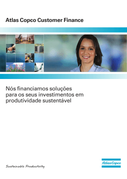 Atlas Copco Customer Finance Nós financiamos soluções para os
