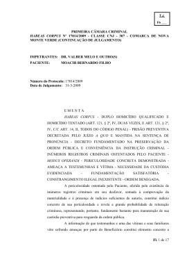 PRIMEIRA CÂMARA CRIMINAL HABEAS CORPUS Nº 17014/2009