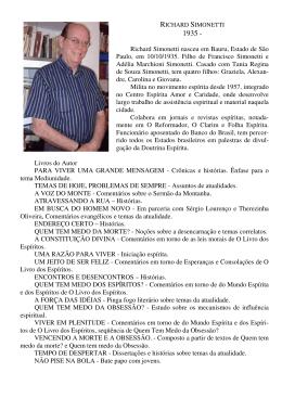 Richard Simonetti nasceu em Bauru, Estado de São Paulo, em 10