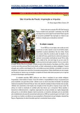 São Vicente de Paulo: inspiração e impulso