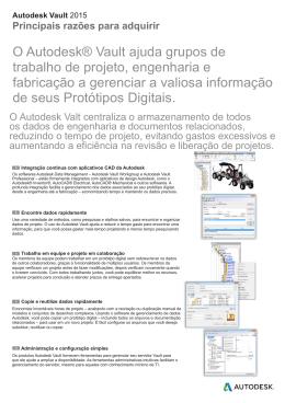 O Autodesk® Vault ajuda grupos de trabalho de projeto, engenharia