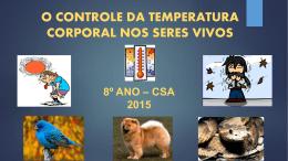 o controle da temperatura corporal nos seres vivos