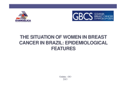 the situation of women in breast cancer in brazil: epidemiological