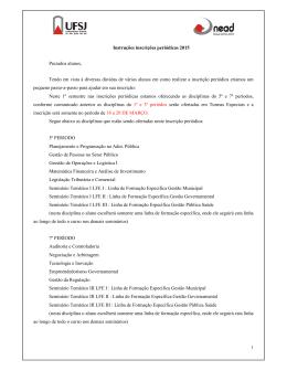 Instruções inscrições periódicas 2015 Prezados alunos, Tendo em
