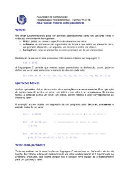 Vetores Operações básicas Vetor como parâmetro