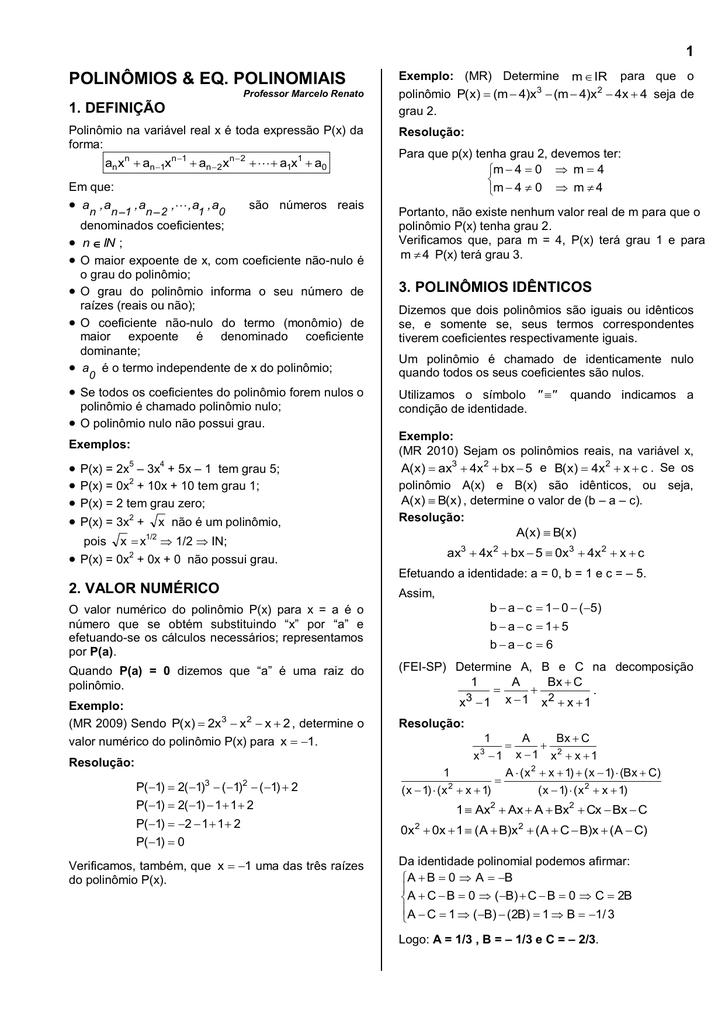 encontre a equação quadrática com coeficientes inteiros sabendo que suas raízes são